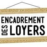 Nouvel Encadrement des Loyers à Paris dès le 1er Juillet